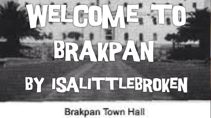 Welcome to #Brakpan by isalittlebroken