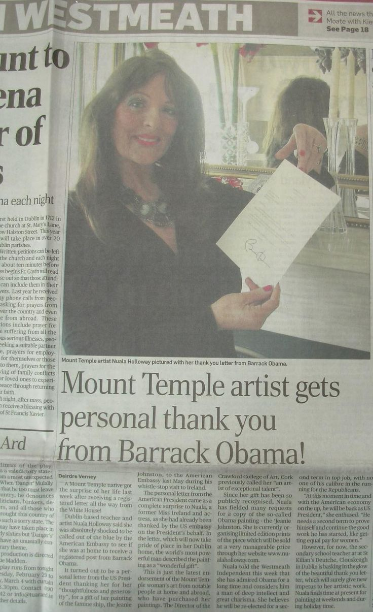 """FROM THE ARCHIVES:  Regional media coverage in the Westmeath Independent when Nuala Holloway received a letter of thanks from US President Barack Obama for her Oil on Canvas painting """"Famine Ship - Jeanie Johnston"""". The painting was accepted by the US Embassy in Dublin as a gift for the US President on his first official state visit to Ireland in 2011 #IrishArt #BarackObama #NualaHolloway #Letter #USPresident"""