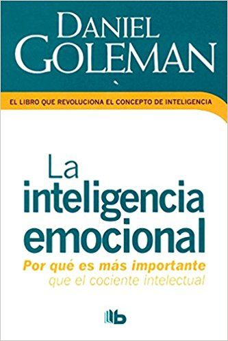 La inteligencia emocional: DANIEL GOLEMAN: Amazon.com.mx: Libros
