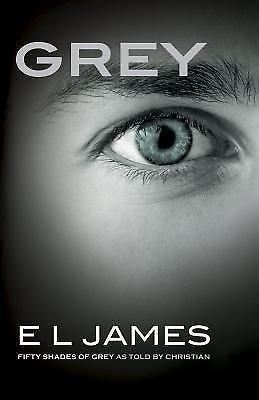 Grey : Fifty Shades of Grey As Told by Christian by E. L. James (2015,...