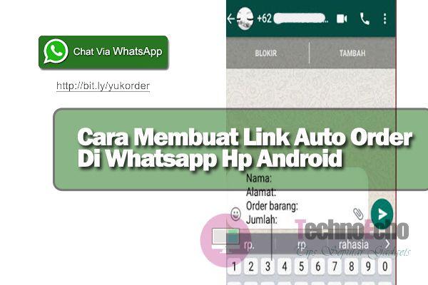 Cara Membuat Link Whatsapp Menuju Chat Langsung Android Iphone Ponsel