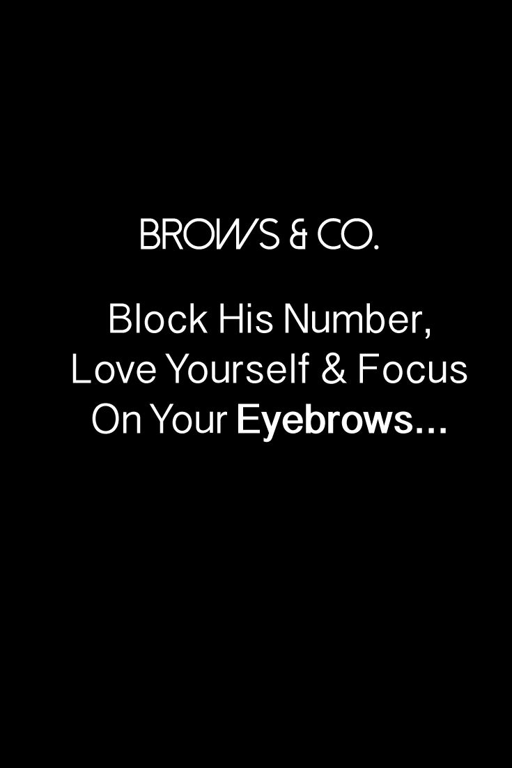 I'm sorry but this is the truth. #eyebrowquotes