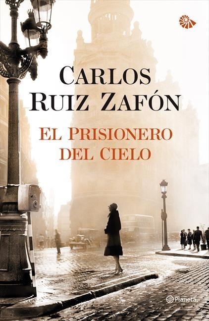 Titulo El Prisionero Del Cielo Autor Carlos Ruiz Zafon