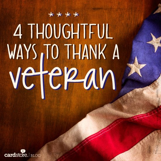 4 Thoughtful Ways To Thank A Veteran On S Day