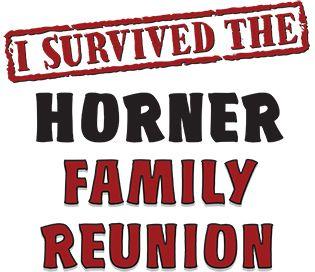 Horner Surname Surnames, I survived, Family reunion
