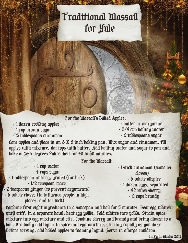 Winter Solstice:  Traditional Wassail for Yule - Page 2.