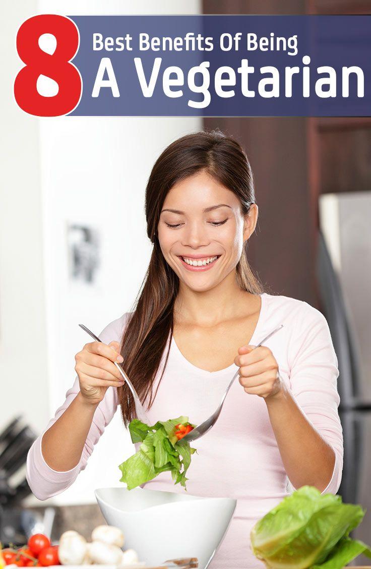 8 Best Benefits Of Being A Vegetarian