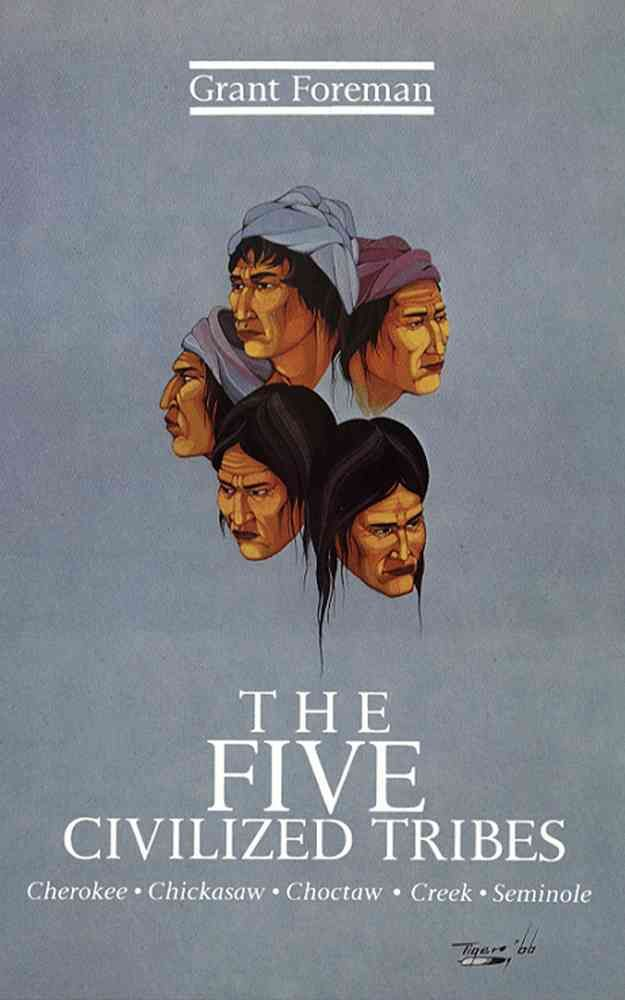 Precision Series The Five Civilized Tribes