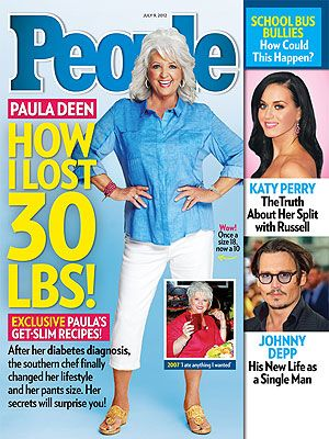 ON NEWSSTANDS 6/30/12: Paula Deen talks to PEOPLE about how she lost 30 lbs. Plus: The truth behind Katy Perry's split with Russell and more: http://www.people.com/people/article/0,,20607259,00.html