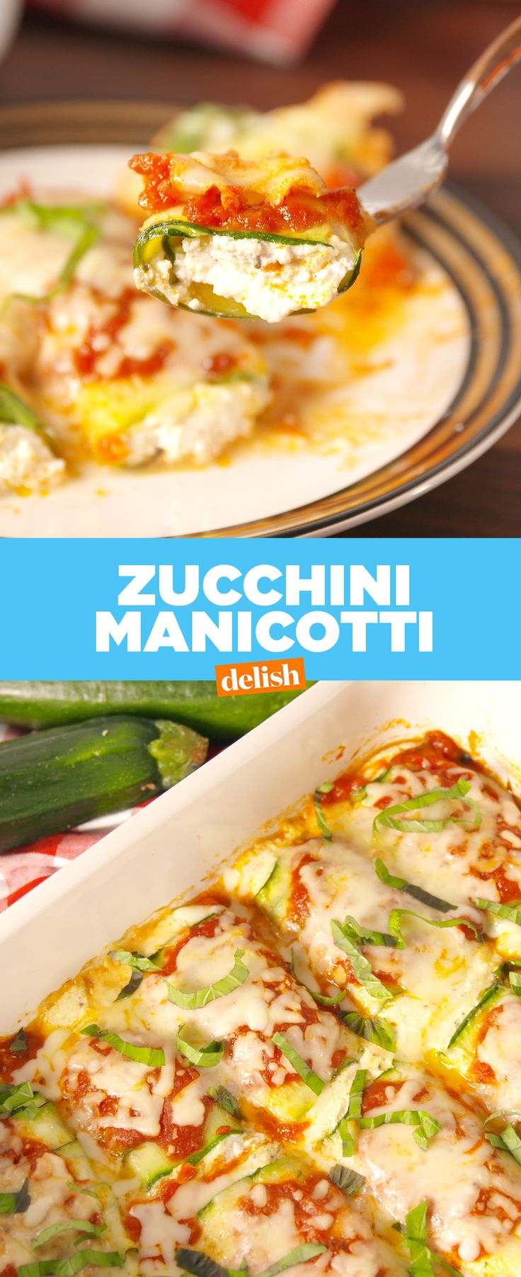 Zucchini Manicotti is the low-carb dinner you'll actually want to eat. Get the recipe at Delish.com
