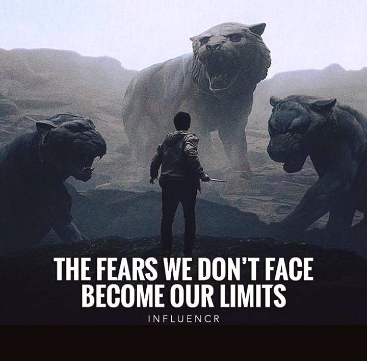 The fears we dont face..