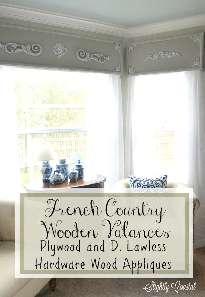 French Country Wooden Valance with D. Lawless wood appliques. These turned out so beautiful! Check out the whole post on www.slightlycoastal.com