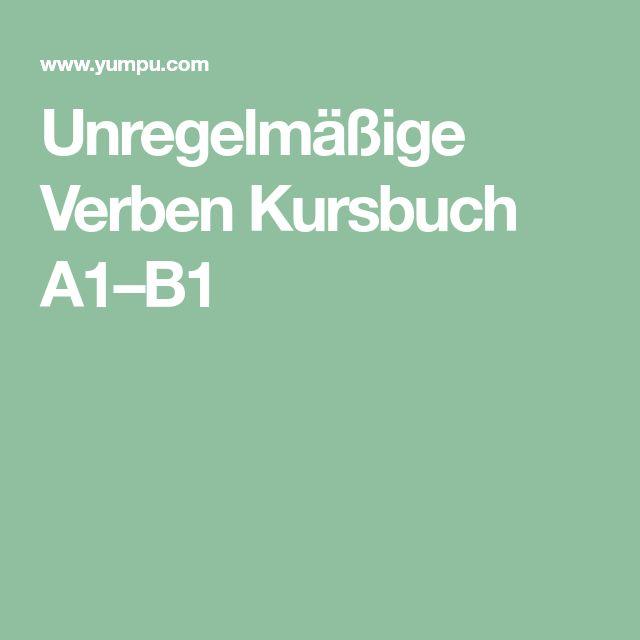 Unregelmäßige Verben Kursbuch A1–B1
