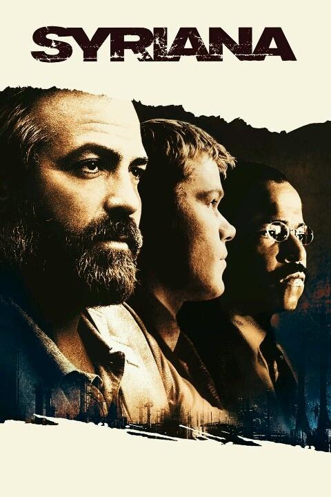 Syriana; George Clooney, Matt Damon and many more. Great movie.