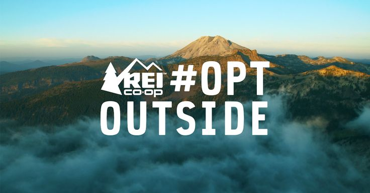 REI Will Be Closing for Black Friday Brings Back #OptOutside