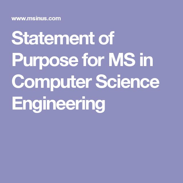 statement of purpose computer science and The importance of your sop for ms in computer science when you apply to that computer science ms program you will be asked to provide a statement of purpose as part of your application.