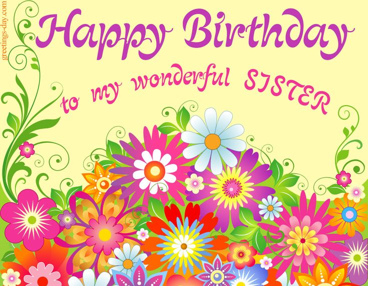 Happy Birthday for Sister - Free Ecards. - http://greetings-day.com/happy-birthday-for-sister-free-ecards.html