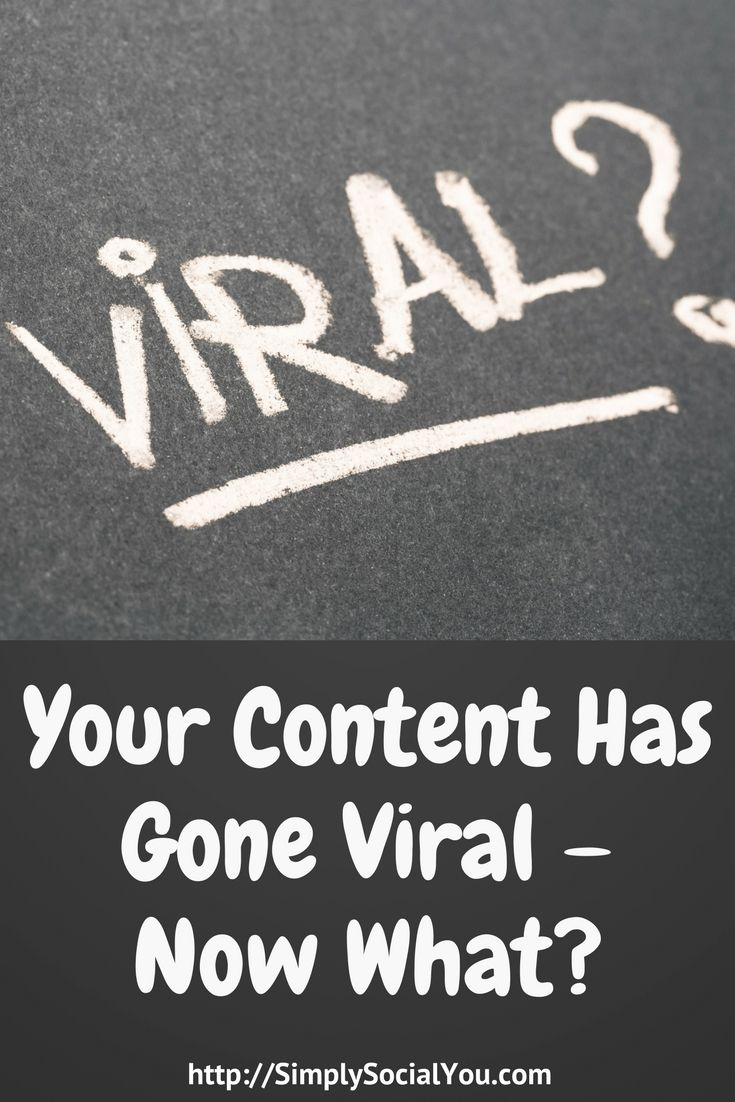 Your content has gone viral! Now what? Start by reading this --> http://simplysocialyou.com/blog/viral-content/ | viral content | content marketing | social media marketing | social media