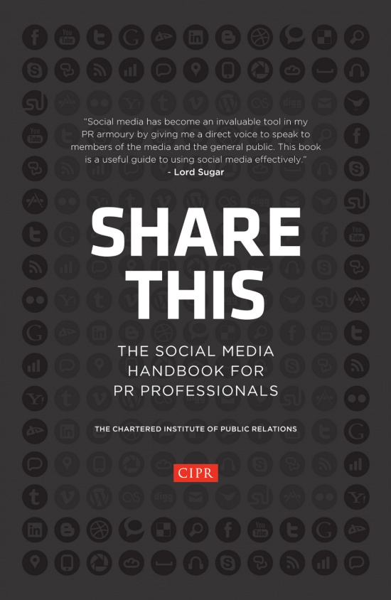 Share This. The Social Media Handbook for PR Professionals - CIPR