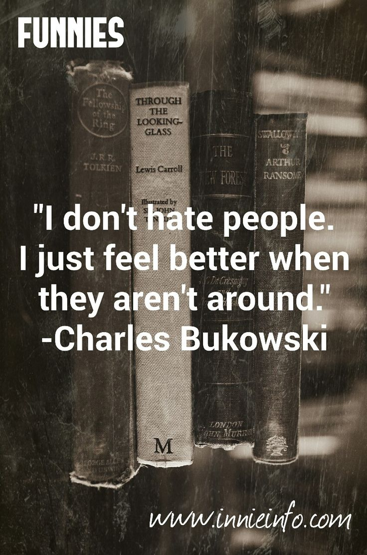 "Innie Info's ""Funny Quotes"" series- Part 9 An absolute gem by Charles Bukowski, who I seem to relate to a lot… is this quote which gave me the giggles. I don't feel this way ALL the time, but most of..."