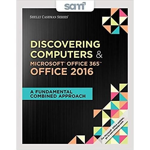 Discovering Computers And Microsoft Office 365 And Office 2016 A Fundamental Combined Approach 1st Edition Isbn 1 Microsoft Office Office 365 College Textbook
