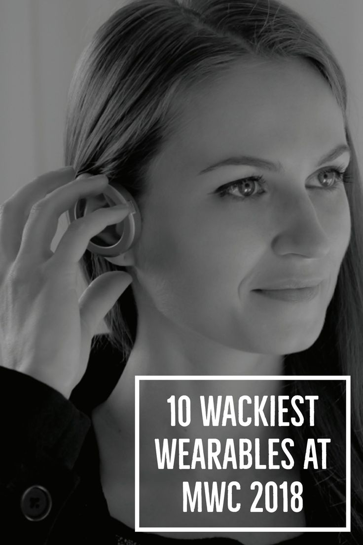 The Wackiest Wearables at MWC