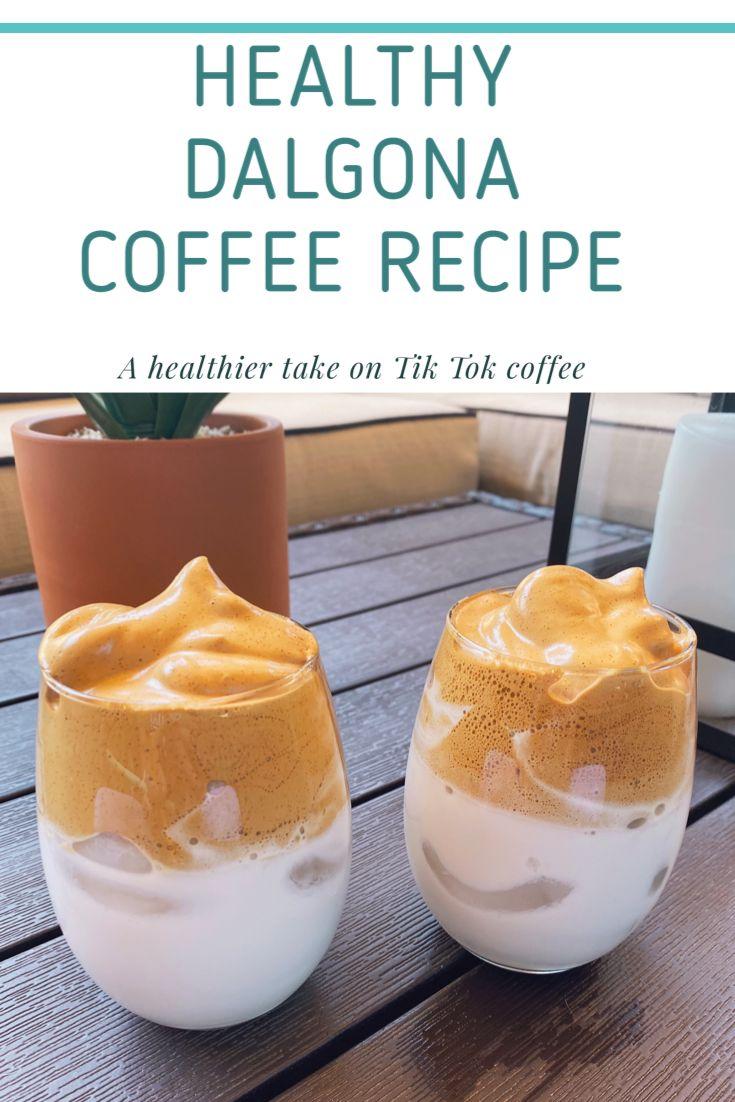 Dalgona coffee healthy tik tok coffee healthy recipes