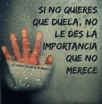 Deja pasar, enfócate en lo que en verdad importa #palabras #amor #vida #vive #frases #español