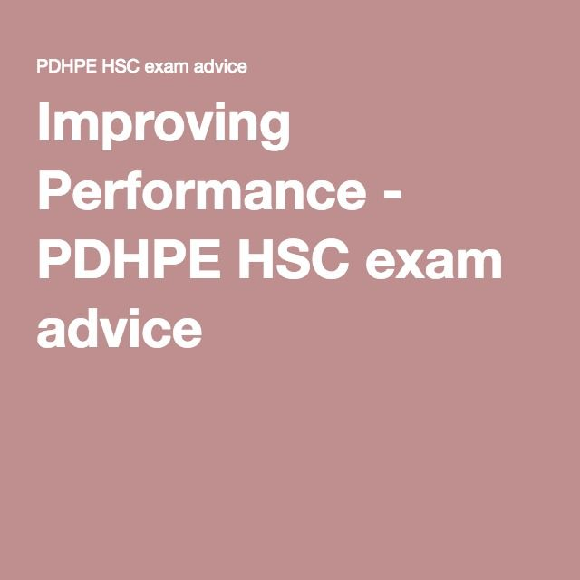 Improving Performance - PDHPE HSC exam advice