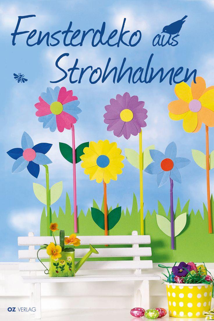 Weg mit den Eisblumen, her mit den Strohhalm-Blumen am Fenster (OZ Verlag)