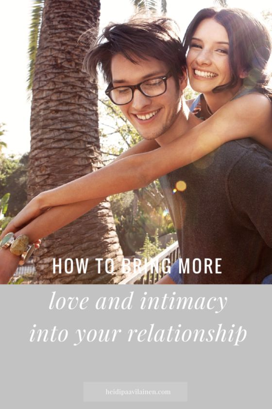 How to bring more love and intimacy into your relationship. Relationships advice for healthy relationships. Click through to read the post.