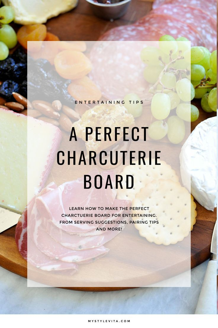 How to make a perfect charcuterie board for entertaining - My Style Vita @mystylevita #recipe #holidays #entertaining