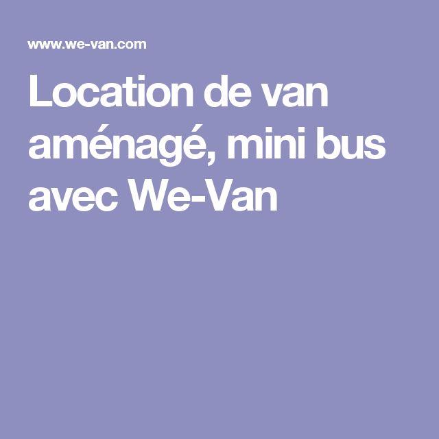 Location de van aménagé, mini bus avec We-Van