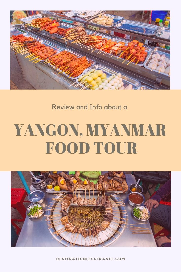 Yangon Food Tour Everything You Need To Know Before You Go