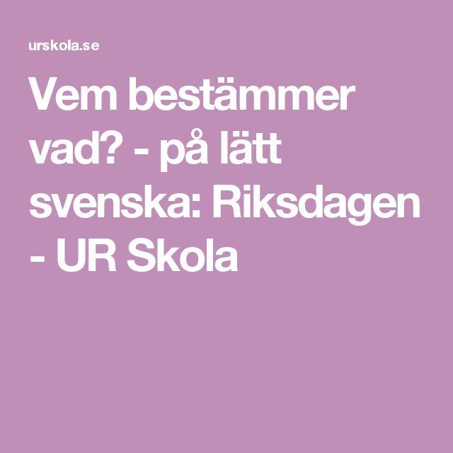 Vem bestämmer vad? - på lätt svenska: Riksdagen - UR Skola