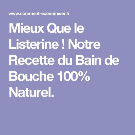 Mieux Que le Listerine ! Notre Recette du Bain de Bouche 100% Naturel.