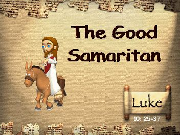 The Good Samaritan - links to slideshow presentations of bible stories