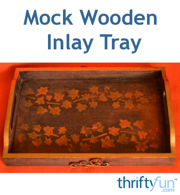 Turn an ordinary natural wooden tray into a mock inlay tray that looks more expensive than what it is. A clever DIY Christmas gift idea!