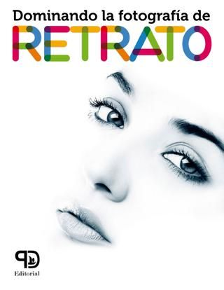 Libro Dominando la fotografía de retrato  Concepto creativo: Perla Cruz licperladlc@outlook.com