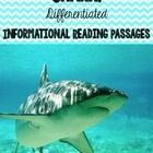 """Are you ready for summer? Take your students to the ocean with you as you read about these amazing ocean creatures! The boys in your class will drop their """"JAWS"""" as they practice an reading informational text about sharks. DIFFERENTIATED, too!!"""