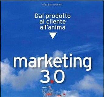Marketing 3.0. Dal prodotto al cliente all'anima PDF Download