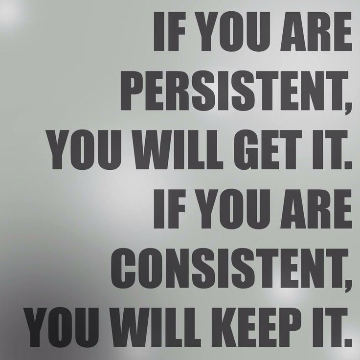 Motivational Quotes Consistency And Persistency: 313 Best Great Quotes And Inspiring Words Images On