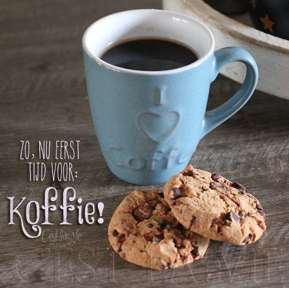 Zo, nu eerst tijd voor koffie