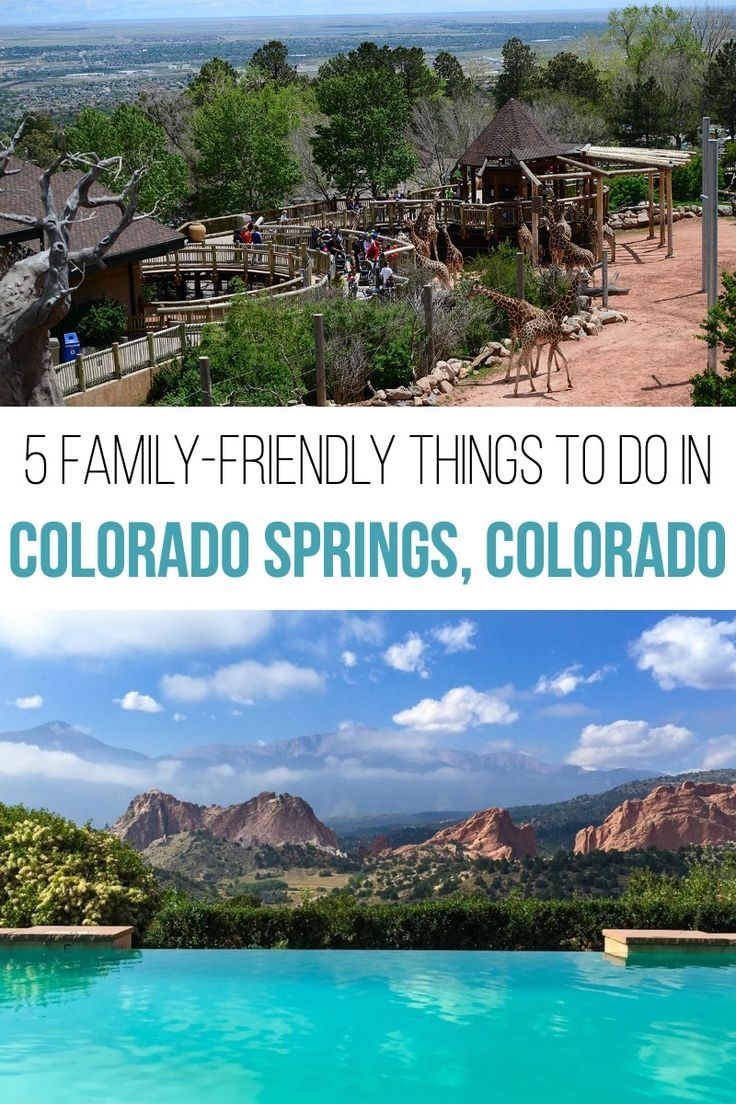 5 Family Friendly Things To Do In Colorado Springs