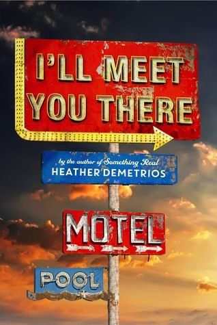 I'll Meet You There By Heather Demetrios. I loved this book! If we want a slow but steady small town love story with a little kick, this is for you.