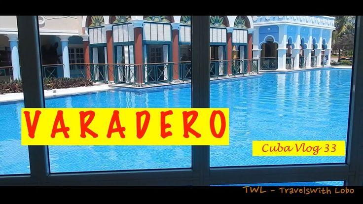 VARADERO - CUBA - LAST STOP IN CUBA - GREAT TRIP