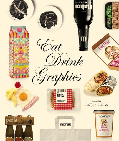 Eat Drink Graphics. MONSA PUBLICATIONS