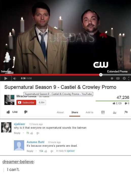 """""""It's because everyone's parents are dead."""" Why do we hurt each other like this SPN fandom? Why?"""