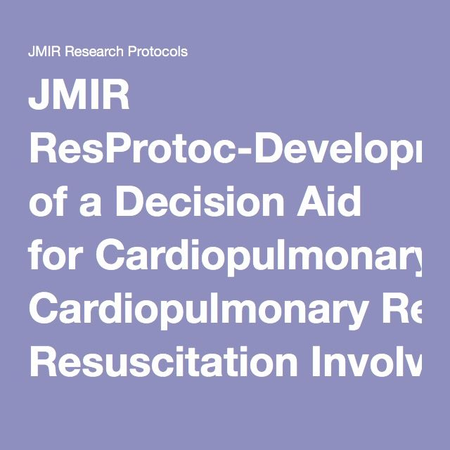 JMIR ResProtoc-Development of a Decision Aid for Cardiopulmonary Resuscitation Involving Intensive Care Unit Patients' and Health Professionals' Participation Using User-Centered Design and a Wiki Platform for Rapid Prototyping: A Research Protocol | Plaisance | JMIR Research Protocols