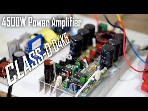 High Power Class-D Amplifier D4K5 in 2019 | Amplifier | Class d